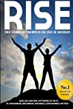 img - for Rise: True stories of triumph in the face of adversity book / textbook / text book