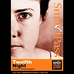 SmartPass Audio Education Study Guide to Twelfth Night (Unabridged, Dramatised) Audiobook
