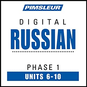 Russian Phase 1, Unit 06-10: Learn to Speak and Understand Russian with Pimsleur Language Programs | [Pimsleur]