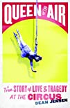 Queen of the Air: A True Story of Lov…