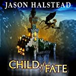Child of Fate: Blades of Leander, Book 1 | Jason Halstead