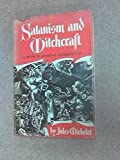 img - for Satanism and Witchcraft: A Study in Medieval Superstition. book / textbook / text book