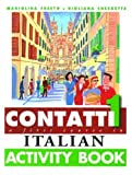 Contatti 1: A First Course in Italian Complete Pack: Student Book, Support Book, 2 audio cassettes (Arnold Publication)