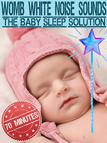 70 Minutes Womb White Noise Sounds- The Baby Sleep Solution : Watch online now with Amazon Instant Video: Kids Songs TV on Amazon Prime Instant Video UK