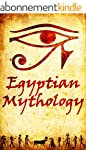 Egyptian Mythology: The Gods of Ancie...