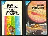 The Hunters of Jundagai / Project Jove (Ace #68310)