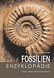 img - for Illustrierte Fossilien-Enzyklop die book / textbook / text book