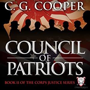 Council of Patriots: Corps Justice Series, Book 2 | [C. G. Cooper]