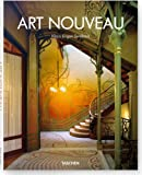 img - for Art Nouveau (Taschen's 25th Anniversary Special Editions Series) book / textbook / text book