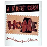 img - for A Street Called Home book / textbook / text book