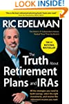 The Truth About Retirement Plans and...