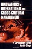 Innovations in International and Cross-Cultural Management P. Christopher Earley