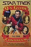 Omslagsbilde av Q's Guide to the Continuum by Michael Jan Friedman (1998-09-01)