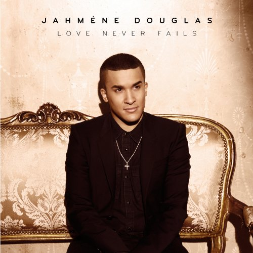 Jahmene Douglas - Love Never Fails