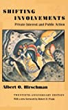 img - for Shifting Involvements: Private Interest and Public Action (Eliot Janeway Lectures on Historical Economics) by Albert O. Hirschman (2002-01-27) book / textbook / text book