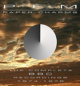 Paper Charms - The Complete BBC Recordings 1974-1976