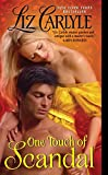 One Touch of Scandal (0061965758) by Carlyle, Liz