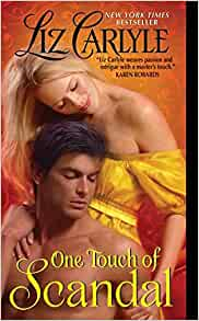 One Touch of Scandal (MacLachlan Family & Friends): Liz Carlyle