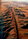 Earthquake: Nature and Culture (Reaktion Books - Earth)