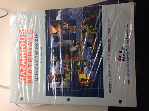 Hazardous Materials: Managing the Incident, 3rd Edition