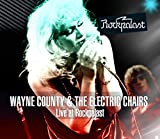 Live At Rockpalast (CD & DVD Set) Wayne County & The Electric Chairs