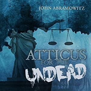 Atticus for the Undead Audiobook