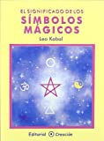 img - for El significado de los s??mbolos m??gicos (Spanish Edition) by Leo Kabal (2009-02-18) book / textbook / text book