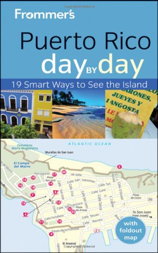 Frommer's Puerto Rico Day by Day (Frommer's Day by Day - Pocket)