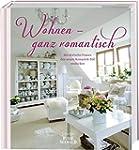 Wohnen - ganz romantisch: Mit zw�lf F...