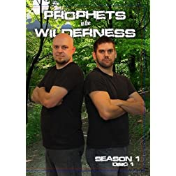 Prophets in the Wilderness  Season 1