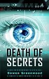 Death of Secrets (Political Thriller)