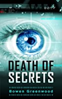 Death of Secrets (Political Thriller) (English Edition)