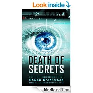 http://www.amazon.com/Death-Secrets-Political-Thriller-Greenwood-ebook/dp/B00I607S4M/ref=zg_bs_digital-text_f_3
