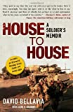 House to House: A Soldiers Memoir by Bellavia, David unknown Edition [Paperback(2008)]