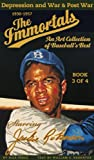 img - for The Immortals: Book 3 of 4: Depression Era and War & Post War Years (The Immortals: An Art Collection of Baseball's Best) book / textbook / text book