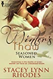 img - for Winter's Thaw (Seasoned Women) book / textbook / text book