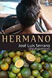 Hermano (Salir del armario) (Spanish Edition)