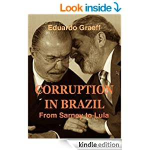 Corruption in Brazil: from Sarney to Lula