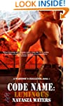 Code Name: Luminous (A Warrior's Chal...