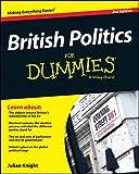 British Politics For Dummies (For Dummies (History, Biography & Politics))