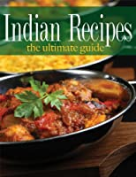 Indian Recipes - The Ultimate Guide (English Edition)