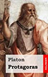 Protagoras (German Edition) (148404973X) by Platon