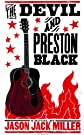 The Devil and Preston Black (Appalachian Gothic)