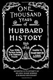 img - for One Thousand Years of Hubbard History book / textbook / text book