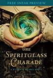 The Spiritglass Charade (Sneak Preview): A Stoker & Holmes Novel
