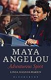 img - for Maya Angelou: Adventurous Spirit book / textbook / text book