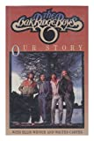 The Oak Ridge Boys: Our Story (0809248425) by Widner, Ellis