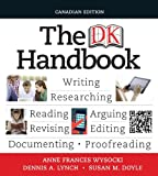 The DK Handbook, First Canadian Edition Plus NEW MyCanadianCompLab with Pearson eText -- Access Card Package