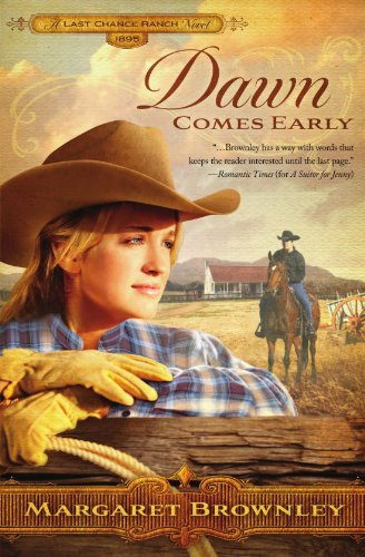 Image of Dawn Comes Early (The Brides Of Last Chance Ranch Series)