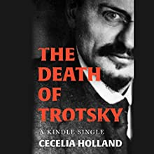 The Death of Trotsky Audiobook by Cecelia Holland Narrated by Bronson Pinchot